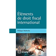 Éléments de droit fiscal international (ELSB.HORS COLL.) (French Edition)