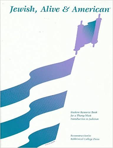 Book Jewish, Alive & American: Student Resource Book for a Thirty-Week Introduction to Judaism