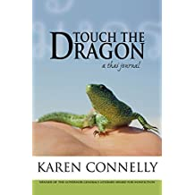 Touch the Dragon: A Thai Journal