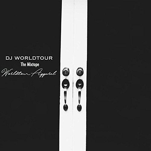DJ Worldtour [Explicit]