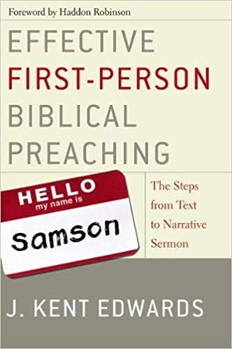 Effective First-Person Biblical Preaching: The Steps from