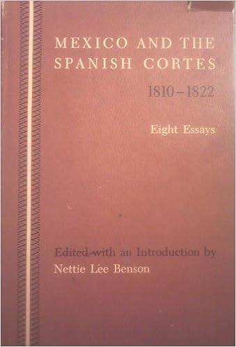 Book Mexico and the Spanish Cortes, 1810-22 (Latin American Monograph No. 5)