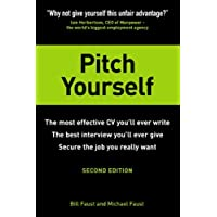 Pitch Yourself: The most effective CV you'll ever write. Stand out and sell yourself