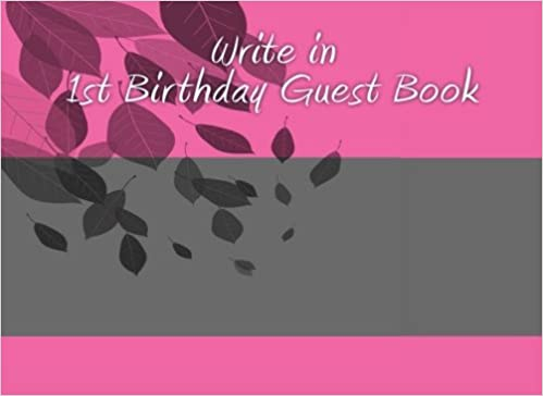 buy write in 1st birthday guest book book online at low prices in india write in 1st birthday guest book reviews ratings amazonin