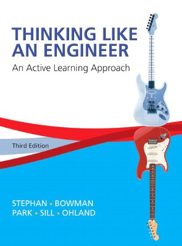 Thinking Like an Engineer: An Active Learning Approach (3rd Edition)