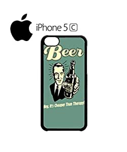 Beer Cheaper Than Therapy Vintage Cell Phone Case Cover iPhone 5c White
