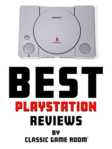 Best PlayStation Reviews by Classic Game Room