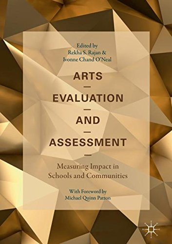 Arts Evaluation and Assessment: Measuring Impact in Schools and Communities