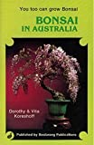 Bonsai in Australia, Koreshoff, Dorothy and Koreshoff, Vita, 0908175639
