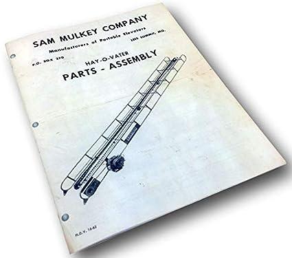 Sam Mulkey Hay-O-Vater Elevator Parts Assembly Manual