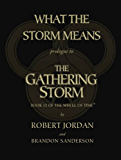 What the Storm Means: Prologue to the Gathering Storm: Prologue to the Gathering Storm (Wheel of Time)