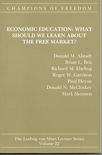 Champions of Freedom: Economic Education What Should We Learn About the Free Market? - Shopping Hillsdale