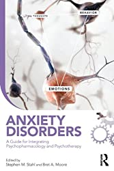 Anxiety Disorders: A Guide for Integrating Psychopharmacology and Psychotherapy (Clinical Topics in Psychology and Psychiatry)