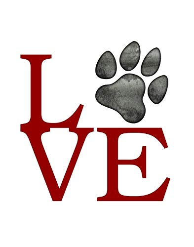 Love Paw - 11x14 Unframed Art Print - Makes a Great Gift Under $15 for Dog and Cat Lovers