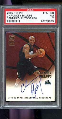 2002-03 Topps Chauncey Billups Signed AUTO Autograph Issue PSA 7 Graded Basketball NBA Card (2002 Autograph Auto Topps)