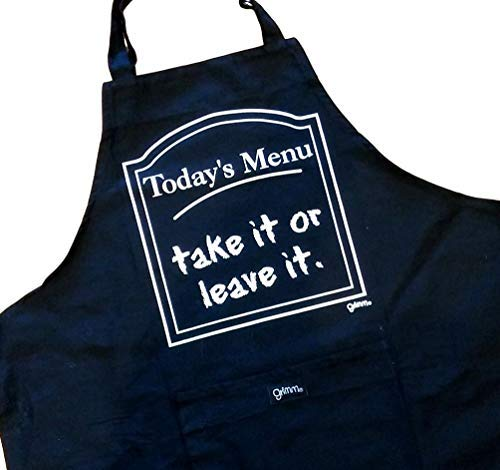 (Grimm Unisex Humorous Adjustable Apron. Front Pocket, Heavy Duty for Women, Men, Chef, Kitchen or BBQ. Today's Menu: Take it or Leave it.)