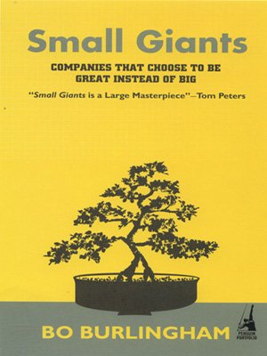 Small Giants: Companies That Choose to be Great Instead of Big PDF