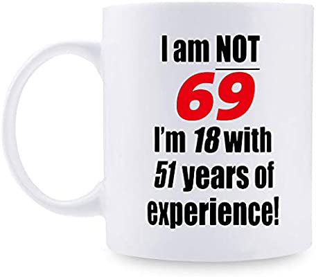 I/'m As Surprised As You That I made It To 69 Funny Gift 69th Birthday T-Shirt