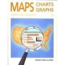 Maps, Charts and Graphs, Level D, States and Regions
