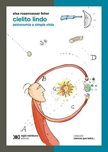 Descargar Libro Cielito Lindo: Astronomía A Simple Vista Elsa Rosenvasser Feher