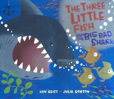 [(The Three Little Fish and the Big Bad Shark)] [Author: Will Grace] published on (August, 2007)