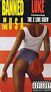 Banned in the USA: 2 Live Crew [VHS]