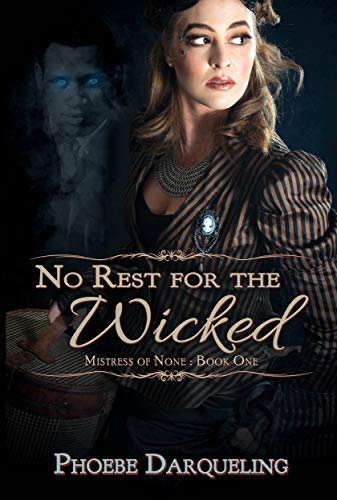 No Rest For The Wicked by Phoebe Darqueling ebook deal