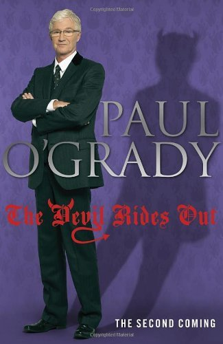 By Paul O'Grady: The Devil Rides Out