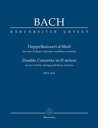 Bach: Concerto for 2 Violins in D Minor, BWV 1043 [Study -