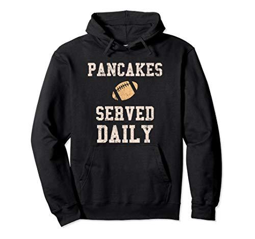 Football Offensive Lineman Men Pancakes Served Daily Hoodie