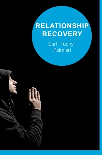 Download Relationship Recovery: Healing One Relationship At A Time ebook