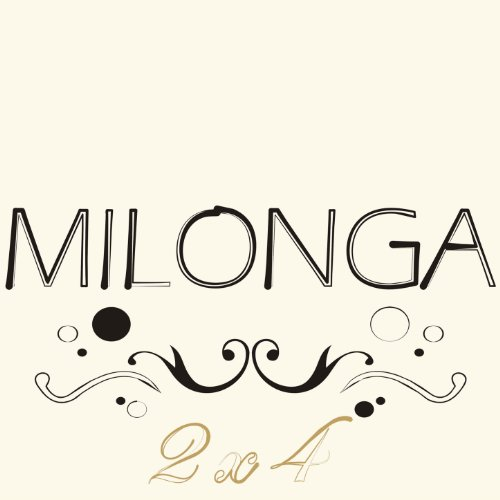 Milonga 2x4