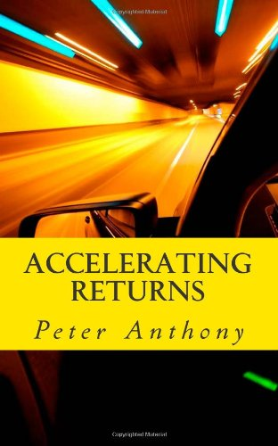 book cover of Accelerating Returns