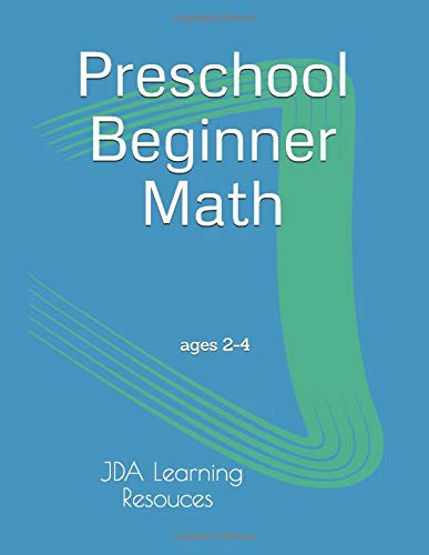 Preschool Beginner Math: for 2-4 year olds: Jady Alvarez