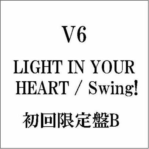 CD : V6 - Light in Your Heart / Swing / LTD B (Japan - Import)