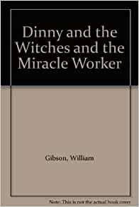 an analysis of the miracle worker a book by william gibson Read the miracle worker by william gibson by william gibson for free with a 30 day free trial read ebook on the web, ipad, iphone and android.