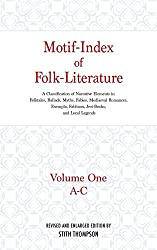 Motif-Index of Folk-Literature: A Classification of Narrative Elements in Folktales, Ballads, Myths, Fables, Mediaeval Romances, Exempla, Fabliaux, j (Volume 1 of 6)