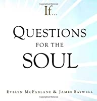 If... Questions for the Soul
