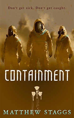 Containment by [Staggs, Matthew]