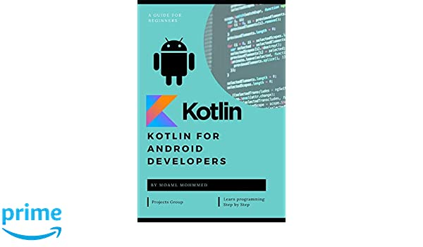Kotlin for Android Developers: Learn Kotlin the easy way
