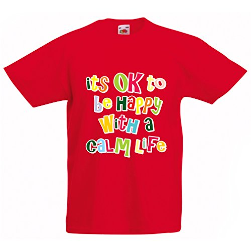 funny-t-shirts-for-kids-its-ok-to-be-happy-with-a-calm-life-3-4-years-red-multi-color
