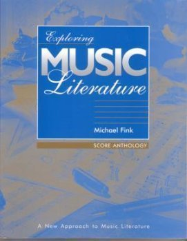 Exploring Music Literature - Score Anthology (Exploring Music Literature, Score Anthology)