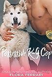 Possessive K-9 Cop