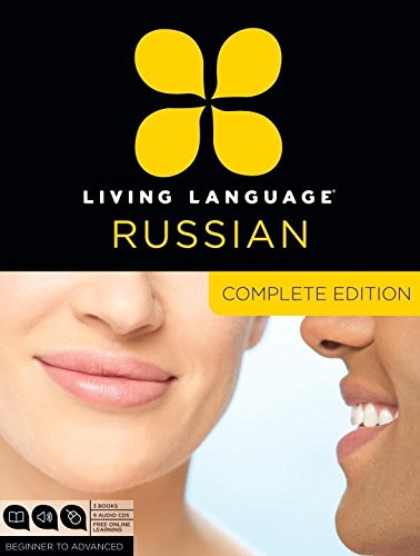Living Language Russian, Complete Edition: Beginner through advanced course, including 3 coursebooks, 9 audio CDs, and f