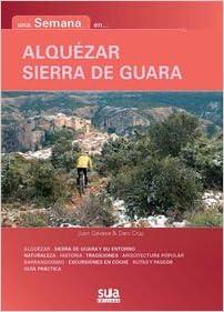 Una semana en ... Alqu/ézar y Sierra de Guara