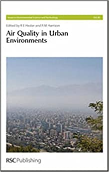 Book Air Quality in Urban Environments: RSC: 28 (Issues in Environmental Science and Technology)
