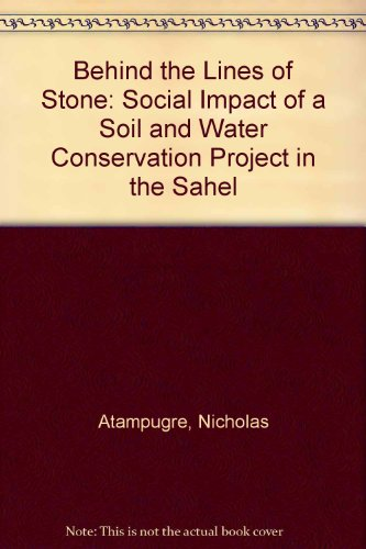 Behind the Lines of Stone: The Social Impact of a Soil and Water Conservation Project in the Sahel