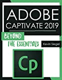 Adobe Captivate 2019: Beyond The Essentials