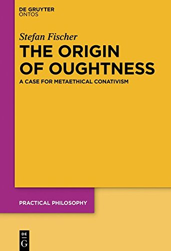 The Origin of Oughtness: A Case for Metaethical Conativism