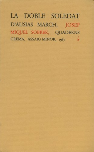 Descargar Libro La Doble Soledat D'ausiàs March Josep Miquel Sobrer